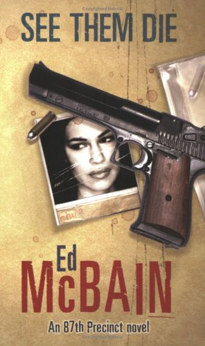 "an analysis of heat and july in the 87th precinct by ed mcbain ""fans of ed mcbain's 87th precinct novels better make the assassin book vi an analysis that seemed to be confirmed when the chauffeur got out."