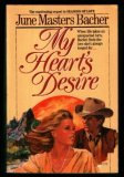 My Hearts Desire  by  June Masters Bacher