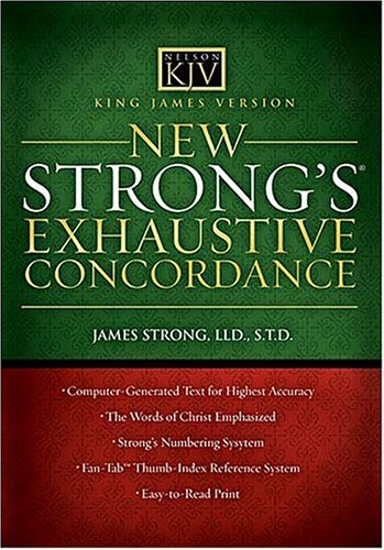 bible concordance kjv king version new strong s exhaustive concordance by 15570
