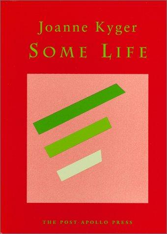 Some Life Joanne Kyger