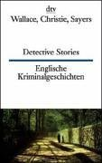 Dtv Zweisprachig: Detective Stories Wallace Christie Sayers  by  Various