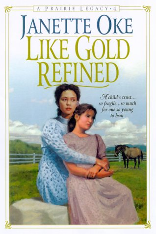 Like Gold Refined (A Prairie Legacy, #4)