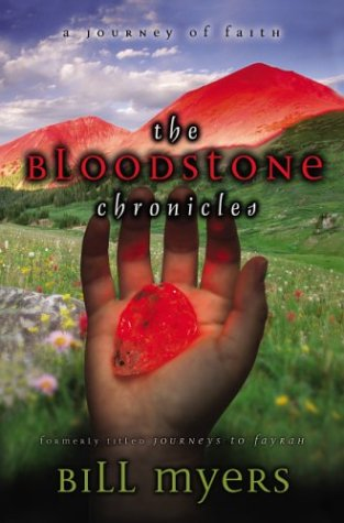The Bloodstone Chronicles: A Journey of Faith (Journeys to Fayrah, #1-4)
