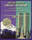 CROSS COUNTRY, 30 VFR Flights for Microsoft Flight Simulator Alfred Poor