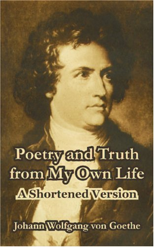 the life and poetry of johann wolfgang von goethe