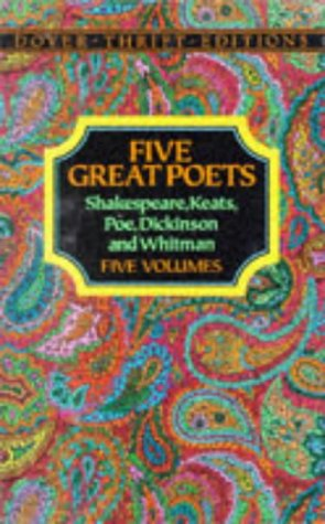 Five Great Poets: Poems Shakespeare, Keats, Poe, Dickinson and Whitman-Boxed Set by Dover Publications Inc.
