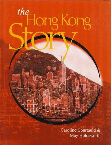 The Hong Kong Story Caroline Courtauld