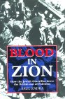 Blood in Zion: How the Jewish Guerrillas Drove the British Out of Palestine  by  Saul Zadka