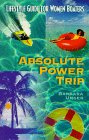 Absolute Power Trip Barbara Unger