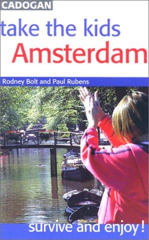 Take the Kids Amsterdam  by  Rodney Bolt