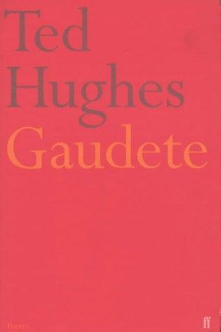 Gaudete Ted Hughes
