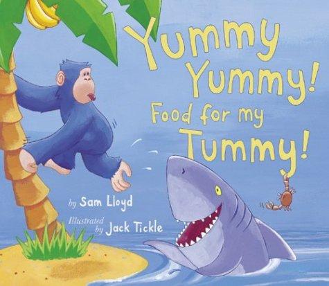 Yummy Yummy! Food for My Tummy!