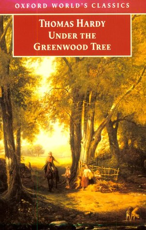 https://www.goodreads.com/book/show/825901.Under_the_Greenwood_Tree?ac=1