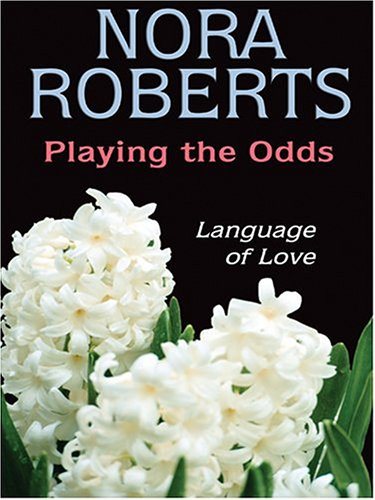 Playing The Odds (MacGregors #4)  by  Nora Roberts