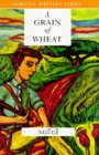 Just Read : A Grain of Wheat by Ngugi Wa Thiong'o