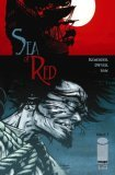 Sea of Red Vol. 1 Grave But the Sea  by  Rick Remender