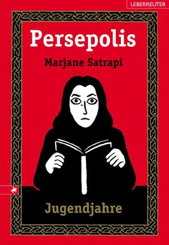 Persepolis: Jugendjahre  by  Marjane Satrapi