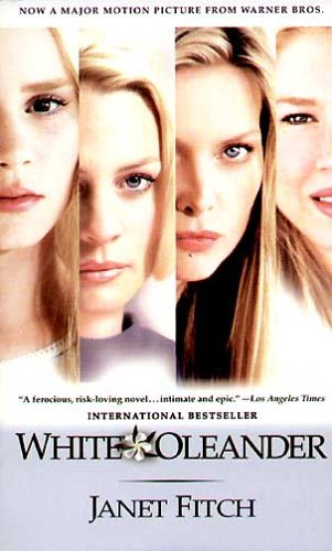 White Oleander By Janet Fitch Reviews Discussion
