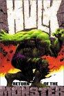 The Incredible Hulk, Vol. 1: Return of the Monster