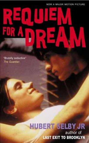 Requiem For A Dream Hubert Selby Jr.