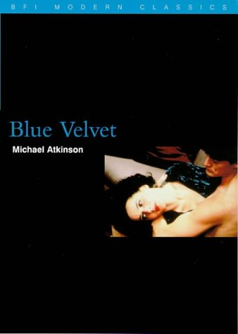 an analysis of blue velvet a sensual mystery thriller movie by david lynch