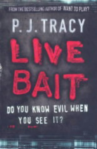 Live Bait (Monkeewrench #2)  by  P.J. Tracy