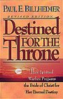 Destined for the Throne by Bill Billheimer