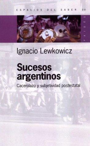 Sucesos Argentinos = Perversities  by  Ignacio Lewkowics