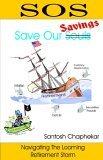SOS - Save Our Savings: Navigating the Looming Retirement Storm  by  Santosh Chaphekar