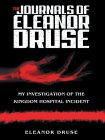 The Journals of Eleanor Druse: My Investigation of the Kingdom Hospital Incident