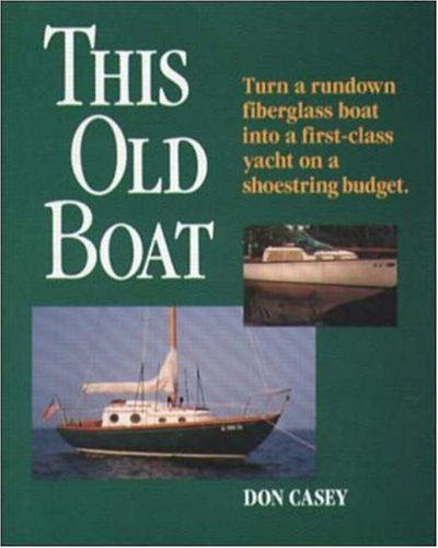 This Old Boat  by  Don Casey
