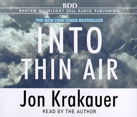 a review of krakauers into thin air Author jon krakauer says his ill-fated 1996 mount everest, which he wrote about in into thin air, was the biggest mistake of his life.