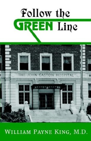 Follow the Green Line  by  William Payne King