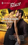 Double Dare (Harlequin Blaze #324)