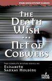 The Death Wish: Net Of Cobwebs