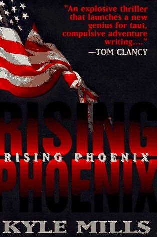 Rising Phoenix (Mark Beamon, #1)  - Kyle Mills