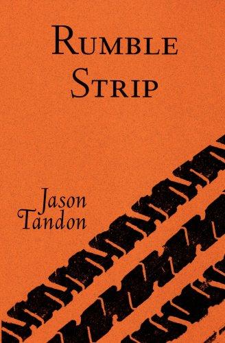 Rumble Strip  by  Jason Tandon