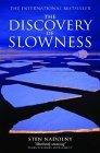 http://edith-lagraziana.blogspot.com/2015/07/discovery-of-slowness-by-sten-nadolny.html