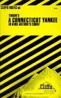 CliffsNotes on Twains A Connecticut Yankee in King Arthurs Court  by  James Lamar Roberts