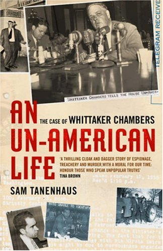 an introduction to the life of whittaker chambers a former communist In 1938 chambers quit the party because, he explained, his communist faith in mankind had been replaced by a religious faith in god as the only force that could reform society ever the careful conspirator hedging against the future, chambers gathered together documents, memos in hiss's handwriting and microfilm, and gave them to his wife's.