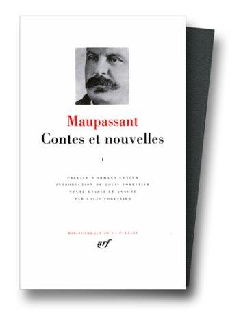 Maupassant : Contes et nouvelles, tome 1 : 1875 - Mars 1884 Guy de Maupassant