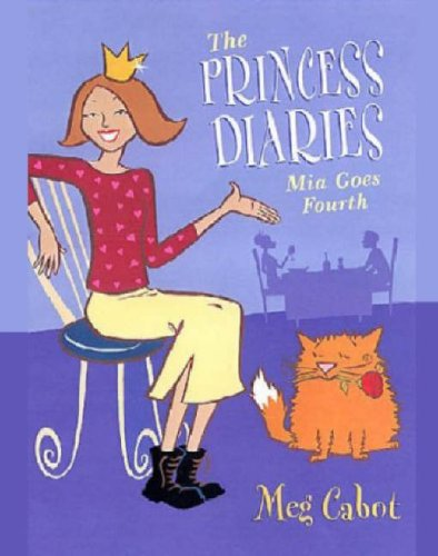 Mia Goes Fourth (The Princess Diaries, #4)  by  Meg Cabot