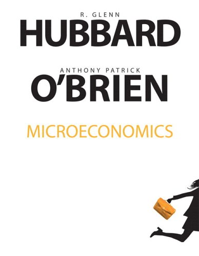 Microeconomics And My Econ Lab Access Card Package  by  R. Glenn Hubbard