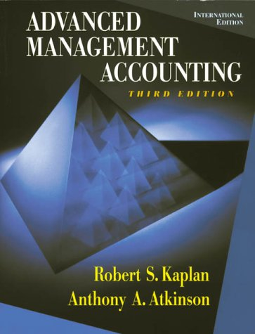 Advanced Management Accounting by Robert S. Kaplan