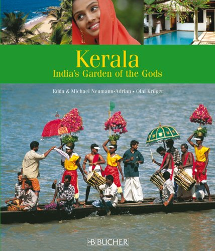 Kerala: Holiday in the Garden of the Gods  by  Edda Neumann-Adrian