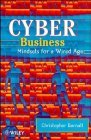 Cyber Business: Mindsets For A Wired Age  by  Christopher Barnatt