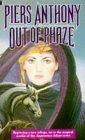Out of Phaze (Apprentice Adept, #4) Piers Anthony