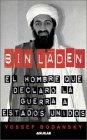 Bin Laden - El Hombre Que Declaro La Guerra a Estados Unidos