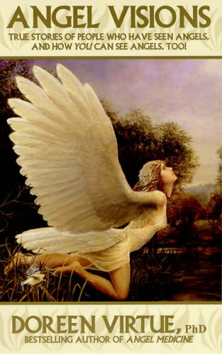 Angel Visions  by  Doreen Virtue