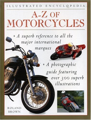 A-Z Motorcycles  by  Roland Brown